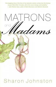 Cover of Matrons and Madams by Sharon Johnston